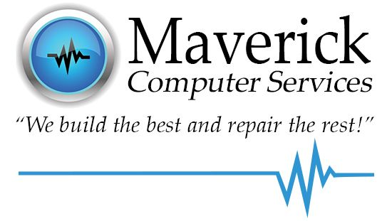 Maverick Computer Services - We build the best and repair the rest!